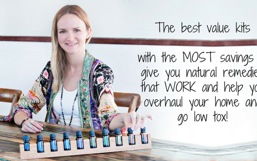 The best value kits with the MOST savings to give you natural remedies that WORK and help you overhaul your home and go low tox